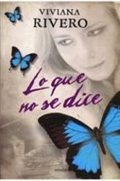 descargar epub Lo que no se dice – Autor Viviana Rivero gratis