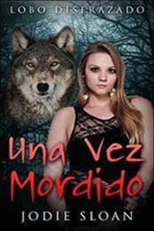 descargar epub Lobo disfrazado: Una vez mordido – Autor Jodie Sloan gratis