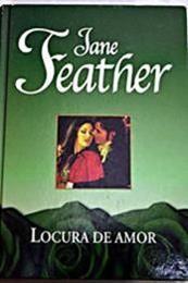 descargar epub Locura de amor – Autor Jane Feather