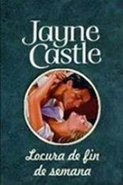 descargar epub Locura de fin de semana – Autor Jayne Castle