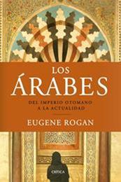 descargar epub Los Árabes – Autor Eugene Rogan