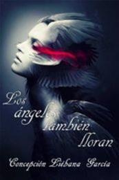 descargar epub Los ángeles también lloran – Autor Concepción Liébana