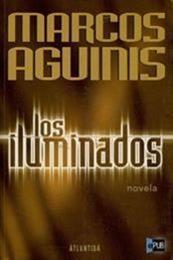descargar epub Los Iluminados – Autor Marcos Aguinis