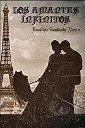 descargar epub Los amantes infinitos – Autor Faustino Cuadrado gratis