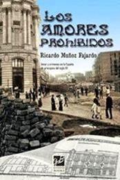 descargar epub Los amores prohibidos – Autor Ricardo Muñoz Fajardo