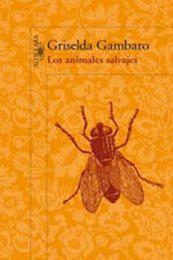 descargar epub Los animales salvajes – Autor Griselda Gambaro
