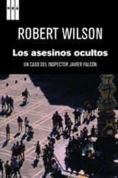 descargar epub Los asesinos ocultos – Autor Robert Wilson