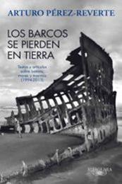 descargar epub Los barcos se pierden en tierra – Autor Arturo Pérez-Reverte gratis