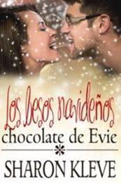 descargar epub Los besos navideños de chocolate de Evie – Autor Sharon Kleve