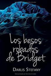 descargar epub Los besos robados de Bridget – Autor Darlis Stefany