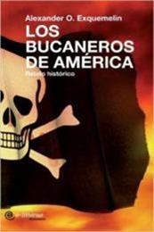 descargar epub Los bucaneros de América – Autor Alexandre Olivier Exquemelin