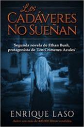 descargar epub Los cadáveres no sueñan – Autor Enrique Laso
