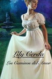 descargar epub Los caminos del amor – Autor Lily Cerda