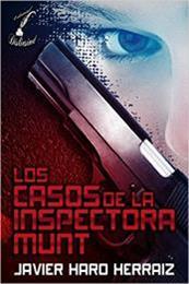 descargar epub Los casos de la inspectora Munt – Autor Javier Haro Herráiz