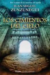 descargar epub Los cimientos del cielo – Autor Juan Miguel Zunzunegui