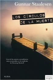 descargar epub Los circulos de la muerte – Autor Gunnar Staalesen