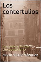 descargar epub Los contertulios – Autor Mario Víctor Vázquez