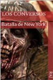 descargar epub Los conversos: Batalla de New York – Autor Raj