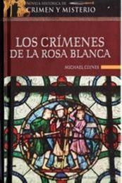 descargar epub Los crímenes de la rosa blanca – Autor Michael Clynes;Paul C. Doherty gratis