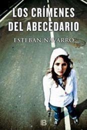 descargar epub Los crimenes del abecedario – Autor Esteban Navarro gratis
