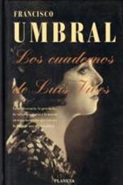 descargar epub Los cuadernos de Luis Vives – Autor Francisco Umbral gratis