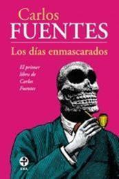 descargar epub Los días enmascarados – Autor Carlos Fuentes