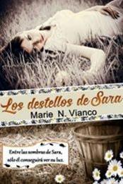 descargar epub Los destellos de Sara – Autor Marie N. Vianco