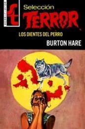 descargar epub Los dientes del perro – Autor Burton Hare