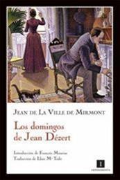descargar epub Los domingos de Jean Dézert – Autor Jean de La Ville de Mirmont