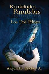 descargar epub Los dos pilares – Autor Alejandro Vilches A.