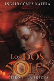 descargar epub Los dos soles – Autor Ingrid Gomez Natera