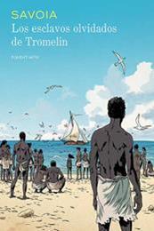 descargar epub Los esclavos olvidados de Tromelin – Autor Sylvain Savoia