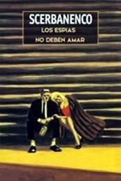 descargar epub Los espías no deben amar – Autor Giorgio Scerbanenco