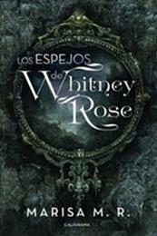 descargar epub Los espejos de Whitney Rose – Autor Marisa M.R. gratis