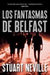 descargar epub Los fantasmas de Belfast – Autor Stuart Neville
