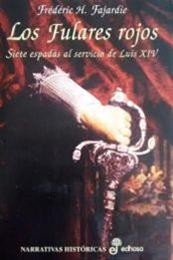 descargar epub Los fulares rojos – Autor Frédéric H. Fajardie gratis
