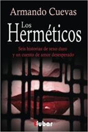 descargar epub Los herméticos – Autor Armando Cuevas