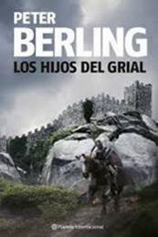 descargar epub Los hijos del grial – Autor Peter Berling