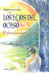 descargar epub Los hijos del ocaso – Autor Montserrat Cano