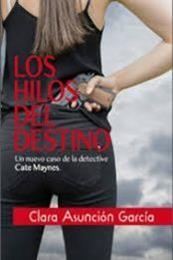 descargar epub Los hilos del destino – Autor Clara Asunción García