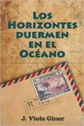 descargar epub Los horizontes duermen en el océano – Autor J. Viola Giner