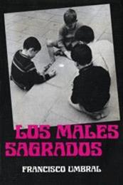descargar epub Los males sagrados – Autor Francisco Umbral gratis