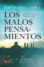 descargar epub Los malos pensamientos – Autor Juan Manuel Llorca Diaz