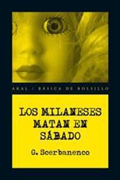 descargar epub Los milaneses matan en sábado – Autor Giorgio Scerbanenco