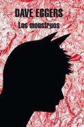 descargar epub Los monstruos – Autor Dave Eggers gratis