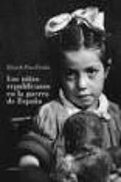 descargar epub Los niños republicanos en la guerra de España – Autor Eduardo Pons Prades gratis
