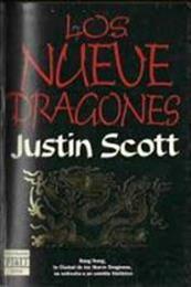 descargar epub Los nueve dragones – Autor Justin Scott