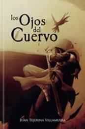 descargar epub Los ojos del cuervo – Autor Juan Tejerina Villamuera