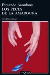descargar epub Los peces de la amargura – Autor Fernando Aramburu