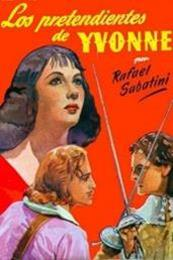 descargar epub Los pretendientes de Ivonne – Autor Rafael Sabatini gratis